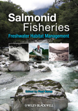 Kemp, Paul - Salmonid Fisheries: Freshwater Habitat Management, e-kirja