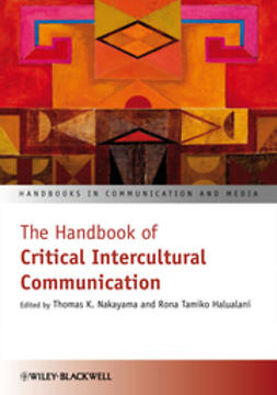 Nakayama, Thomas K. - The Handbook of Critical Intercultural Communication, ebook