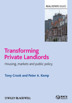 Crook, Tony - Transforming Private Landlords: housing, markets and public policy, ebook