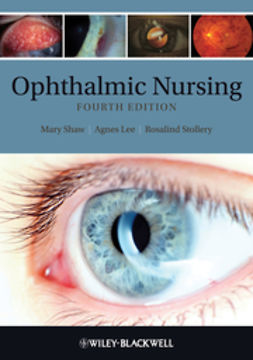 Shaw, Mary E. - Ophthalmic Nursing, ebook