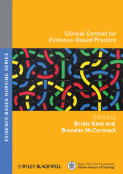 Kent, Bridie - Clinical Context for Evidence-based Nursing Practice, ebook
