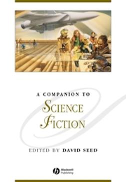 Seed, David - A Companion to Science Fiction, e-kirja