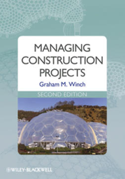 Winch, Graham M. - Managing Construction Projects, ebook