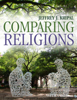 Kripal, Jeffrey J. - Comparing Religions: Coming to Terms, ebook