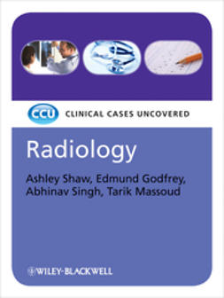 Shaw, Ashley - Radiology, eTextbook: Clinical Cases Uncovered, e-kirja