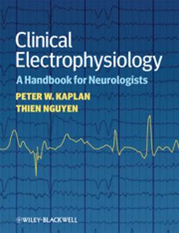 Kaplan, Peter W. - Clinical Electrophysiology: A Handbook for Neurologists, ebook