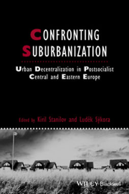 Sýkora, Ludĕk - Confronting Suburbanization: Urban Decentralization in Postsocialist Central and Eastern Europe, ebook