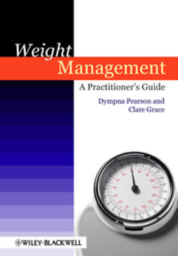 Grace, Clare - Weight Management: A Practitioner's Guide, e-bok