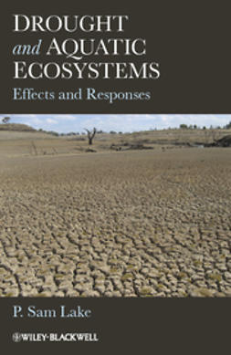 Lake, P. Sam - Drought and Aquatic Ecosystems: Effects and Responses, ebook