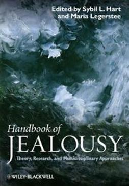 Handbook of Jealousy: Theory, Research, and Multidisciplinary Approaches