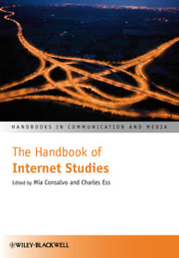 Consalvo, Mia - The Handbook of Internet Studies, e-bok