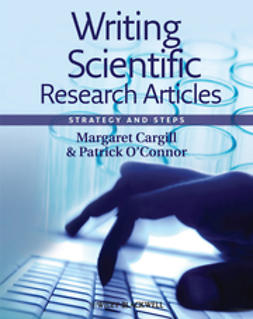 Cargill, Margaret - Writing Scientific Research Articles: Strategy and Steps, e-bok