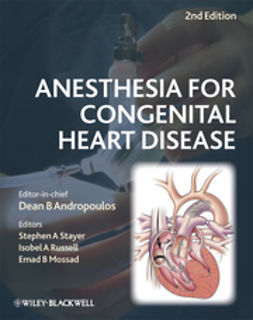 Andropoulos, Dean B. - Anesthesia for Congenital Heart Disease, ebook