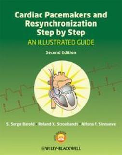 Barold, S. Serge - Cardiac Pacemakers and Resynchronization Step by Step: An Illustrated Guide, ebook