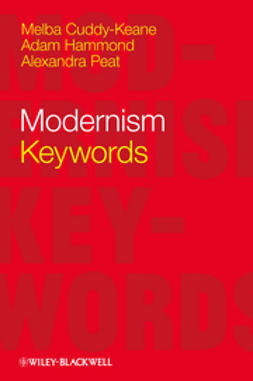 Cuddy-Keane, Melba - Modernism: Keywords, e-kirja