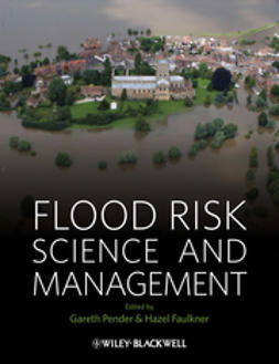 Pender, Gareth - Flood Risk Science and Management, ebook