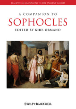 Ormand, Kirk - A Companion to Sophocles, ebook