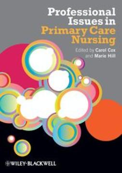 Cox, Carol - Professional Issues in Primary Care Nursing, ebook