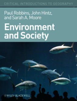 Robbins, Paul - Environment and Society: A Critical Introduction, e-bok
