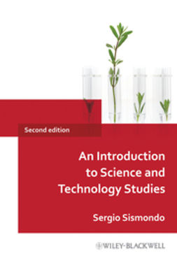Sismondo, Sergio - An Introduction to Science and Technology Studies, e-kirja