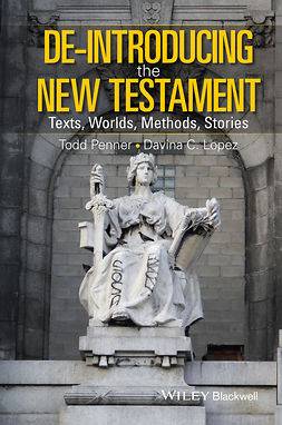 Lopez, Davina - De-Introducing the New Testament: Texts, Worlds, Methods, Stories, ebook
