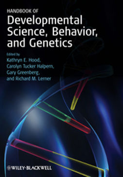 Hood, Kathryn E. - Handbook of Developmental Science, Behavior, and Genetics, ebook