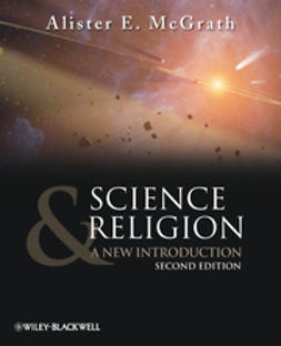 McGrath, Alister E. - Science and Religion: A New Introduction, e-bok