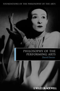 Davies, David - Philosophy of the Performing Arts, ebook
