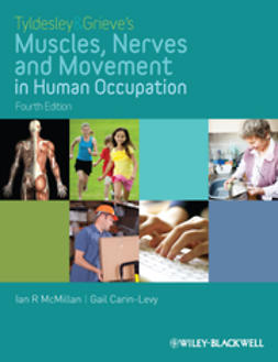 McMillan, Ian - Tyldesley and Grieve's Muscles, Nerves and Movement in Human Occupation, ebook