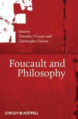 O'Leary, Timothy - Foucault and Philosophy, e-bok