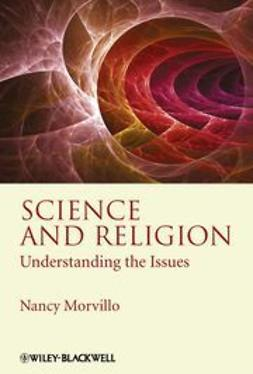 Morvillo, Nancy - Science and Religion: Understanding the Issues, e-bok