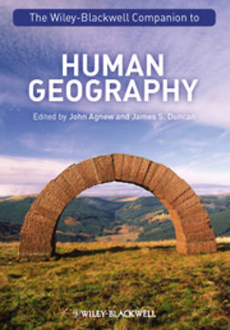 Agnew, John A. - The Wiley-Blackwell Companion to Human Geography, ebook