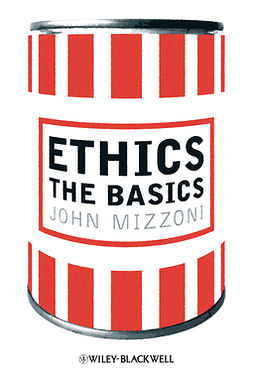 Mizzoni, John - Ethics: The Basics, e-bok