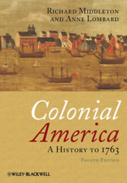 Lombard, Anne - Colonial America: A History to 1763, ebook