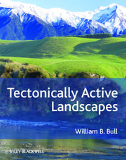 Bull, William B. - Tectonically Active Landscapes, ebook