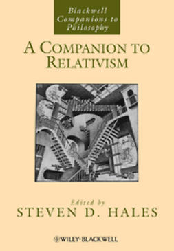 Hales, Steven D. - A Companion to Relativism, ebook