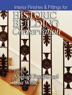 Forsyth, Michael - Interior Finishes and Fittings for Historic Building Conservation, ebook