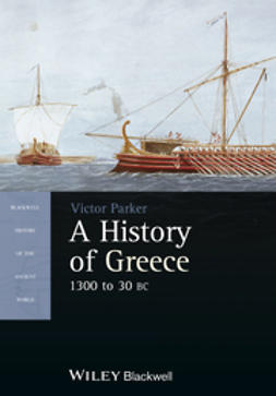 Parker, Victor - A History of Greece: 1300 to 30 BC, e-bok
