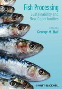 Hall, George - Fish Processing: Sustainability and New Opportunities, ebook
