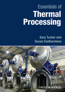 Tucker, Gary S. - Essentials of Thermal Processing, ebook