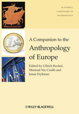 Craith, Mairead Nic - A Companion to the Anthropology of Europe, e-bok