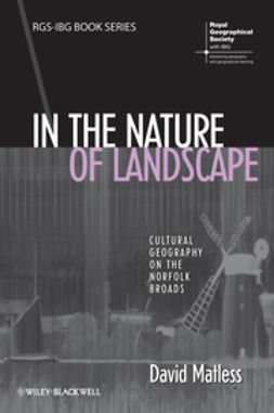 Matless, David - In the Nature of Landscape: Cultural Geography on the Norfolk Broads, e-kirja