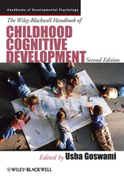 Goswami, Usha - The Wiley-Blackwell Handbook of Childhood Cognitive Development, e-bok