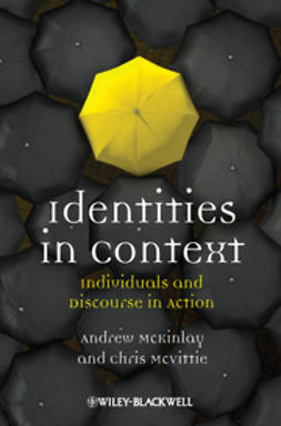 McKinlay, Andrew - Identities in Context: Individuals and Discourse in Action, ebook