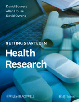 Bowers, David - Getting Started in Health Research, ebook