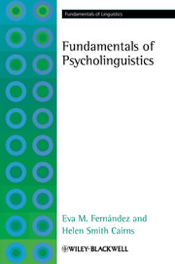 Fernández, Eva M. - Fundamentals of Psycholinguistics, ebook