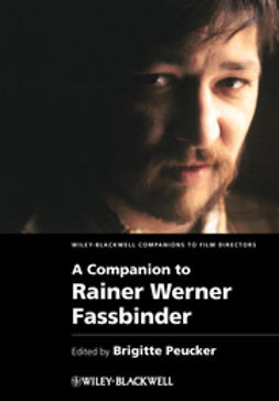 Peucker, Brigitte - A Companion to Rainer Werner Fassbinder, ebook