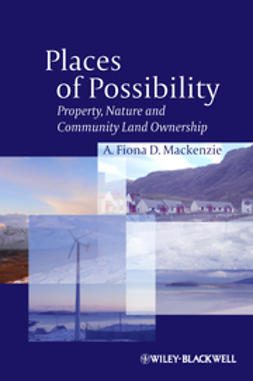 Mackenzie, A. Fiona D. - Places of Possibility: Property, Nature and Community Land Ownership, ebook