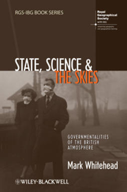 Whitehead, Mark - State, Science and the Skies: Governmentalities of the British Atmosphere, e-bok
