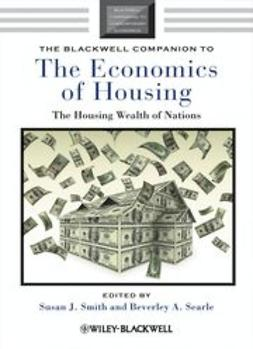 Smith, Susan J. - The Blackwell Companion to the Economics of Housing: The Housing Wealth of Nations, ebook